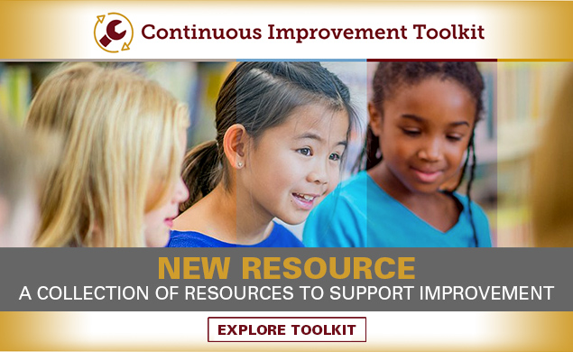 New Resource: Continuous Improvement Toolkit. A collection of resources to support improvement