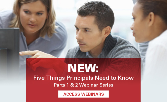 New: Five things Principals Need to Know Parts 1 & 2 webinar series