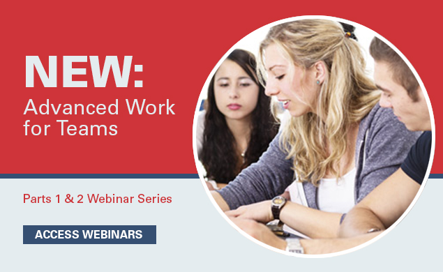 New: Advanced Work for Teams Part One and Two Webinar Series