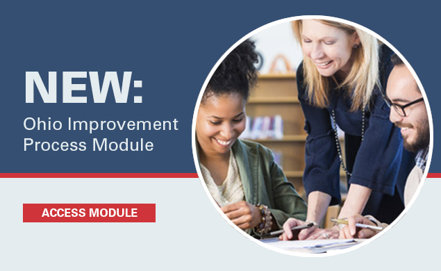New: Ohio Improvement Process Module