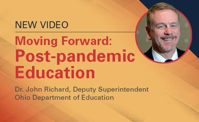 Moving Forward: Post-pandemic Education by Dr John Richards